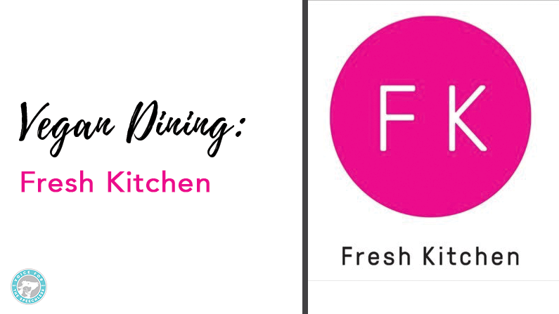 Fresh Kitchen Vegan Options